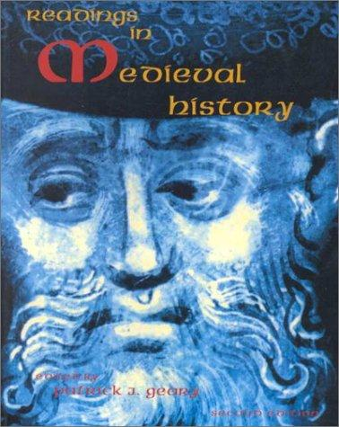 Readings in Medieval History by Patrick J. Geary