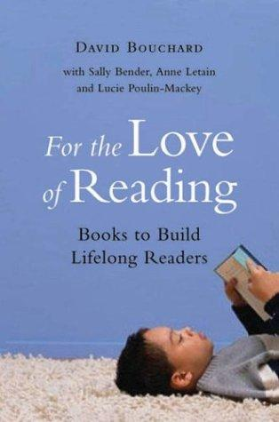 For the love of reading by Dave Bouchard