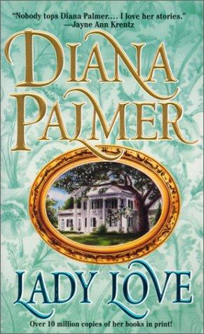 Lady Love by Diana Palmer