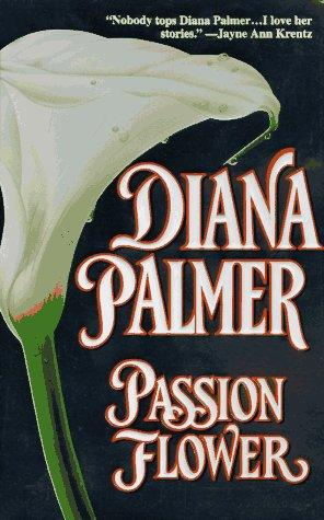 Passion Flower by Diana Palmer