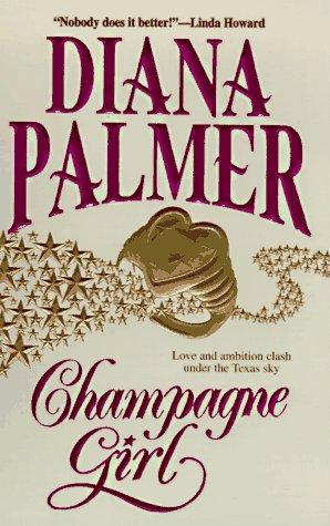 Champagne girl by Diana Palmer