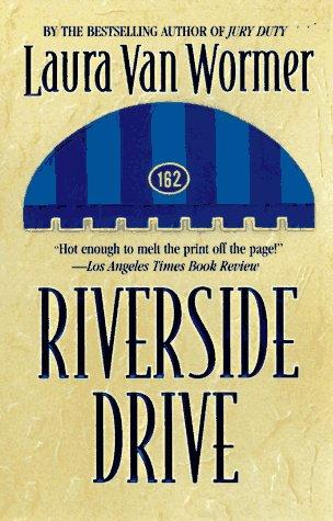 Riverside Drive by Laura Van Wormer