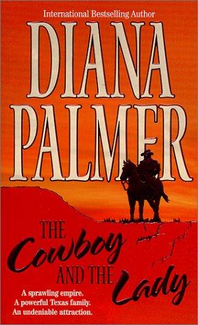 The Cowboy and the Lady by Diana Palmer