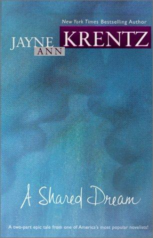 Shared Dream by Jayne Ann Krentz