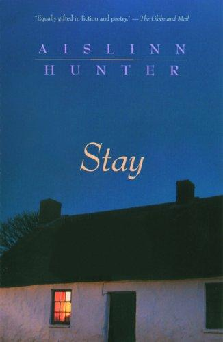 Stay by Aislinn Hunter