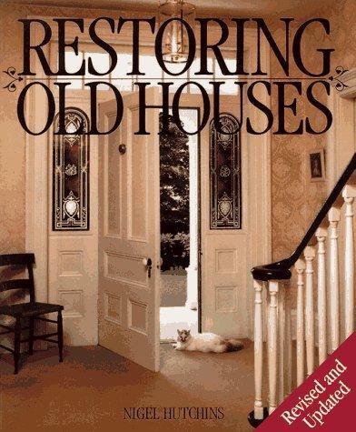 Restoring Old Houses
