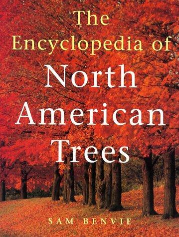 The encyclopedia of North American trees by Sam Benvie