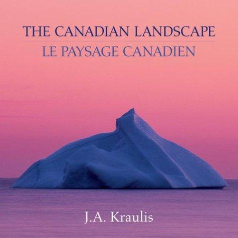 The Canadian landscape = by J. A. Kraulis