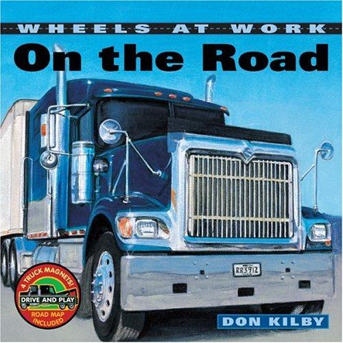 On the Road (Wheels at Work)