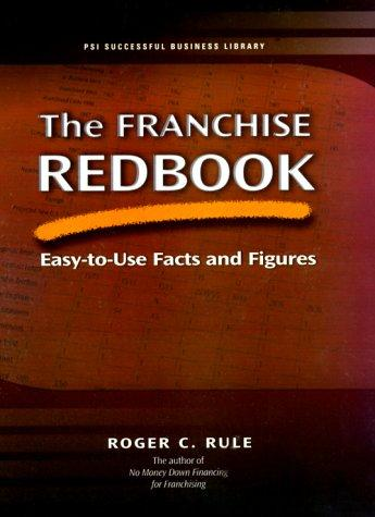The Franchise Redbook by Roger C. Rule