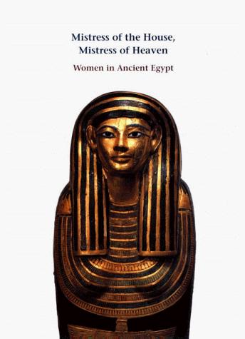 Mistress of the House, Mistress of Heaven by Anne K. Capel