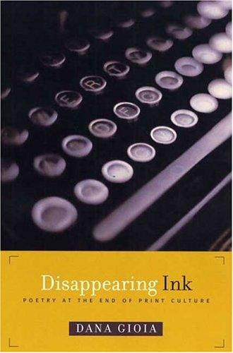 Disappearing ink by Dana Gioia