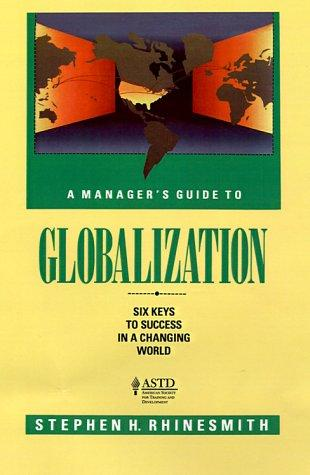 A manager's guide to globalization by Stephen H. Rhinesmith