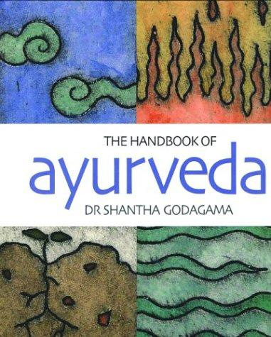 The handbook of ayurveda