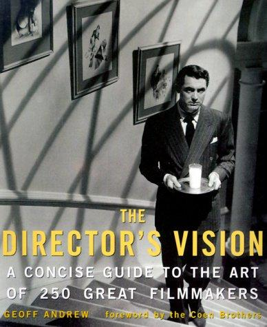 The director's vision by Geoff Andrew