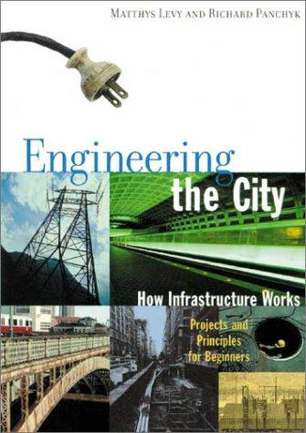 Engineering the City by Richard Panchyk