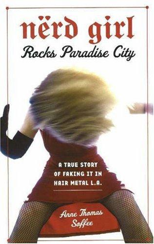 Nerd Girl Rocks Paradise City
