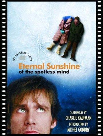 Eternal sunshine of the spotless mind by Charlie Kaufman