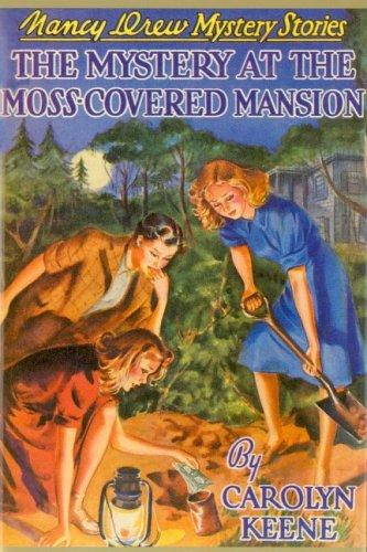 The Mystery of the Moss-Covered Mansion by Carolyn Keene
