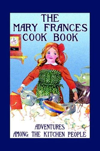 The Mary Frances cook book by Jane Eayre Fryer