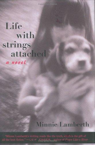Life With Strings Attached by Minnie Lamberth
