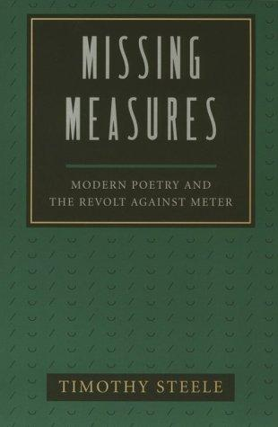 Missing measures by Timothy Steele