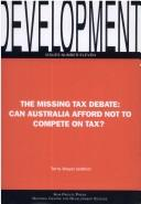 The Missing Tax Debate by Terry Dwyer