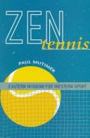 Zen Tennis by Paul Mutimer