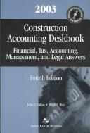 Construction Accounting Deskbook by John L. Callan