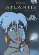 Kida and the Crystal by Kathryn Cristaldi Mckeon