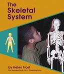 The Skeletal System (Human Body Systems) by Helen Frost