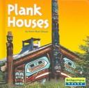 Image 0 of Plank Houses (Native American Life)