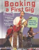 Booking a First Gig (Rock Music Library) by A. R. Schaefer