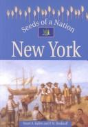 Seeds of a Nation - New York (Seeds of a Nation) by Stuart A. Kallen