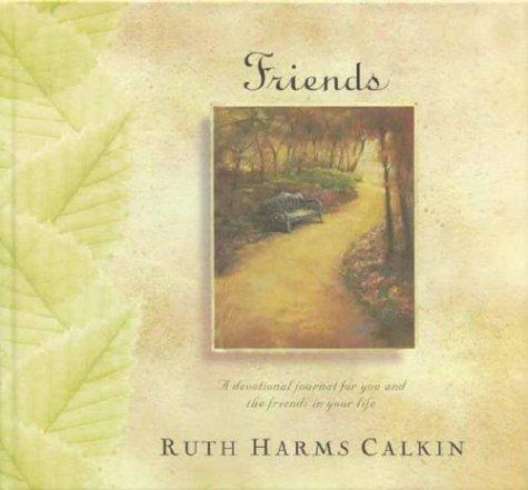 Friends by Ruth Harms Calkin