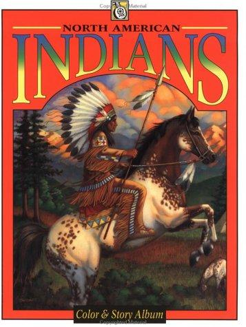 North American Indians (Troubador Color and Story Albu) by Frank Fox