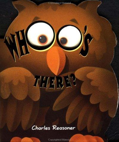 Whoo's There (Halloween Glow Books) by Charles Reasoner