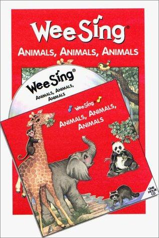 Wee Sing Animals, Animals, Animals book and cd by Susan Hagen Nipp