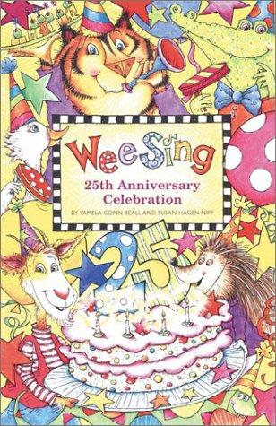 Wee Sing 25th Anniversary Celebration book by Susan Hagen Nipp