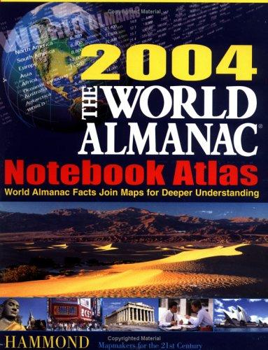 The World Almanac 2004 Notebook Atlas by Hammond World Atlas
