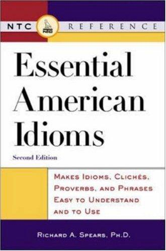 Essential American idioms by Richard A. Spears