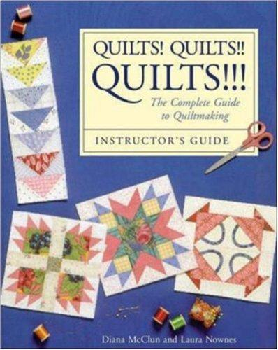 Quilts! Quilts!! Quilts!!! by Diana McClun