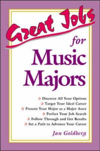 Great jobs for music majors by Jan Goldberg