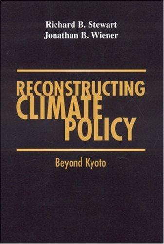 Reconstructing Climate Policy by Richard B. Stewart