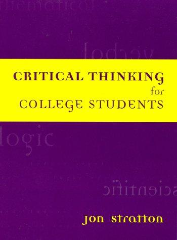 Critical Thinking for College Students
