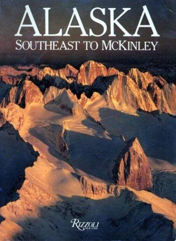 Alaska--Southeast to McKinley by