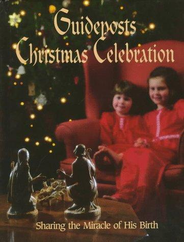 Guideposts Christmas celebration by Leisure Arts, Inc