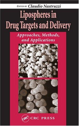 Lipospheres in Drug Targets and Delivery by Claudio Nastruzzi
