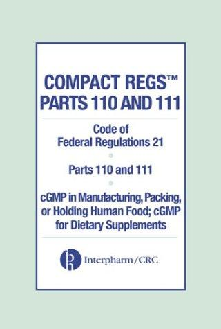 Compact Regs Parts 110 and 111 by Interpharm