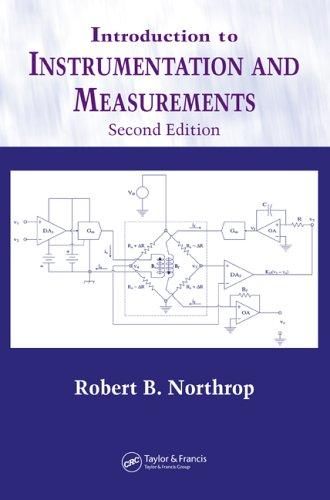 Introduction to instrumentation and measurements by Robert B. Northrop